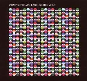 Compost Black Label Series Vol. 2