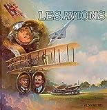 Les Avions : Un livre en trois dimensions