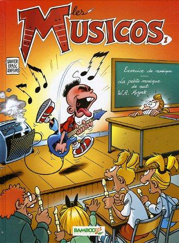Les Musicos, Tome 1 : : Avec 1 album phototronche