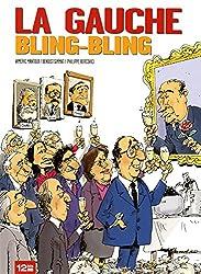 La Gauche bling-bling