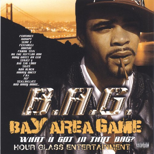 Bay Area Game (What U Got in That Bag) [Explicit] (Bag Bay)