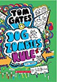 #4: Tom Gates #11: Dog Zombies Rule