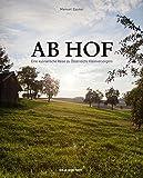 Ab Hof: Eine kulinarische Reise zu Österreichs Kleinversorgern