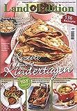 Land Edition Nr. 5/16 - Rezepte aus Kindertagen