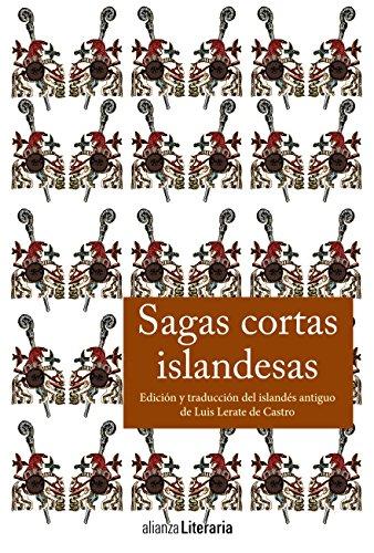 Sagas cortas islandesas (Alianza Literaria (Al)) por Luis Lerate de Castro
