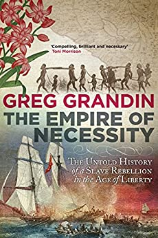 The Empire of Necessity par [Grandin, Greg]