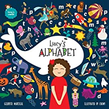 Lucy's Alphabet: An illustrated children's book about the alphabet (Lucy's world)
