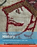 Edexcel GCSE (9-1) History Anglo-Saxon and Norman England, c1060Ð1088 Student Book (EDEXCEL GCSE HISTORY (9-1))