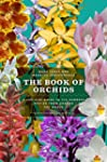 The Book of Orchids: A Life-Size Guid...