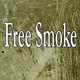 Free Smoke (Homage to Drake)