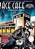 Ace Cafe London - 75th Anniversary Special 1938-2013 (English Edition)
