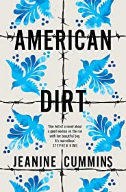 American Dirt: 'Spectacular... a life-affirming triumph' Independent