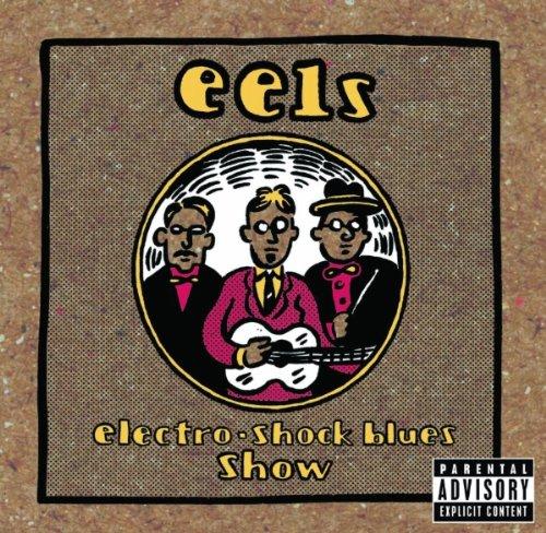 Cover Electro-Shock Blues Show (UK Import)