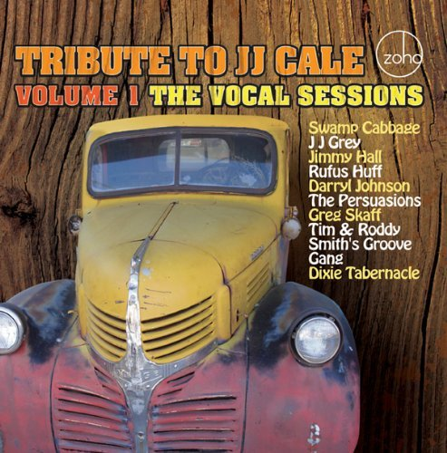 Tribute to J.J. Cale 1: Vocal Sessions by Tribute to J.J. Cale (2010-06-08) (Cale 8 Jj)
