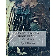 Do You Have a Book in You? (English Edition)