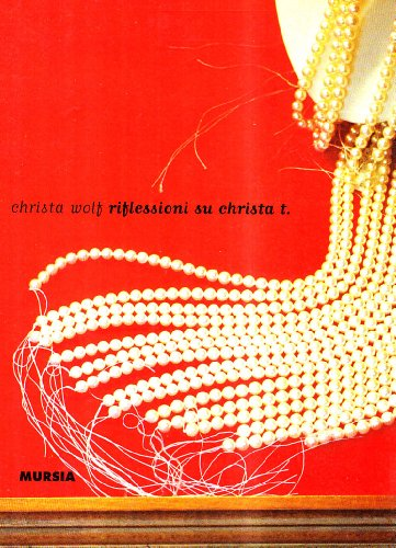 Riflessioni su Christa T.