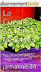 La Cuisine au Th�.13 Recettes: Th�s P...