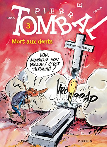 Pierre Tombal - tome 3 - MORT AUX DENTS (réédition)