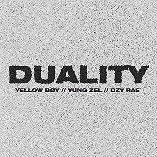 Duality Remix (Feat. Yung Zel & Dzy Rae) (Remix) [Explicit]