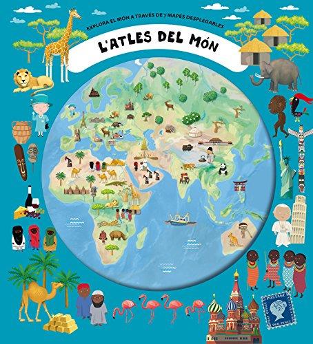 L'Atles del món: Explora els 7 increïbles mapes desplegables por Varios autores