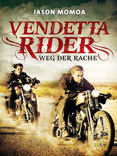 Vendetta Rider - Weg der Rache