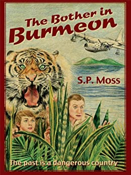 The Bother in Burmeon (English Edition) von [Moss, S. P.]