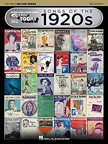 Songs of the 1920s - The New Decade Series: E-Z Play Today Volume 362 (E-Z Play Today: the New