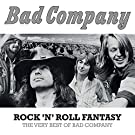 Rock 'n' roll Fantasy :  The very best of Bad Company