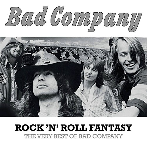 Bad Company: Rock 'n' Roll Fantasy:The Very Best Of Bad Company (Audio CD)