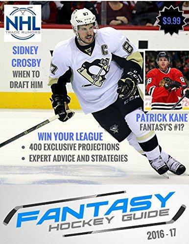Fantasy Hockey Guide 2016-17 (English Edition)