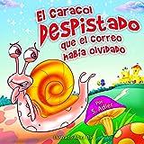 """children's Spanish books: """"El caracol despistado que el correo había olvidado"""":Libro en Español para niños(Spanish Edition) libro de animales(series) Cuento ... ESL Books: (Spanish book for kids) nº 1)"""