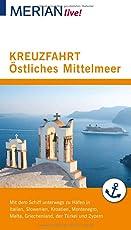 MERIAN live! Reiseführer Kreuzfahrt Östliches Mittelmeer: Mit Kartenatlas im Buch und Extra-Karte zum Herausnehmen