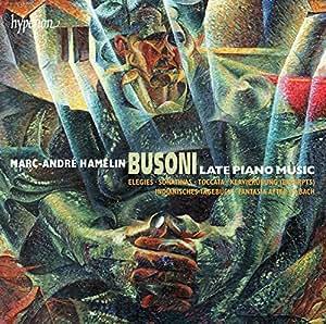 Busoni: Late Piano Music [Marc-André Hamelin] [Hyperion: CDA67951/3]