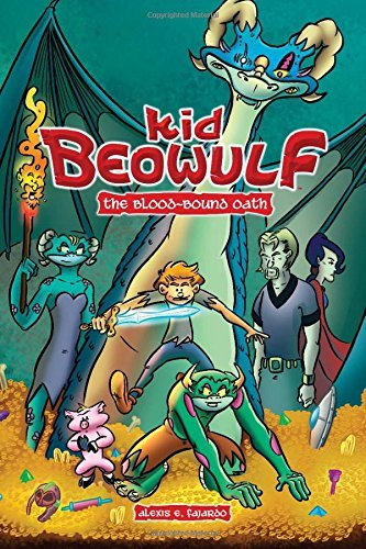 Kid Beowulf: The Blood-Bound Oath by Alexis E. Fajardo (2016-08-02)