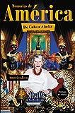 Best Alaska Libros - Memorias de América: De Cuba a Alaska. Prólogo Review