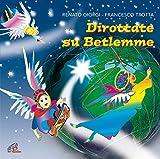 Dirottate Su Betlemme. CD Audio. Sp