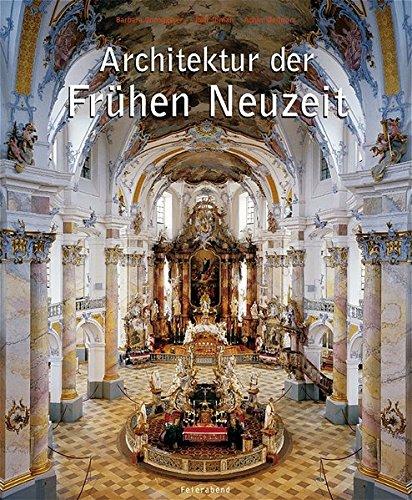 Architektur der frühen Neuzeit: Renaissance - Barock - Rokoko