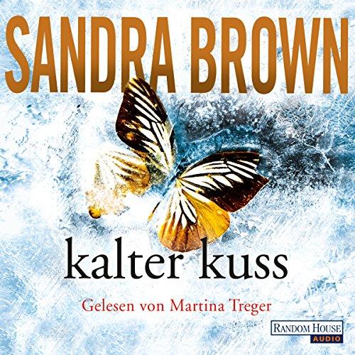 Buchseite und Rezensionen zu 'Kalter Kuss' von Sandra Brown