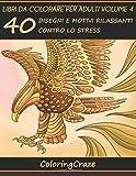 Scarica Libro 40 Disegni E Motivi Rilassanti Contro Lo Stress Libri Da Colorare Per Adulti (PDF,EPUB,MOBI) Online Italiano Gratis