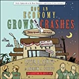 How an Economy Grows and Why It Crashes