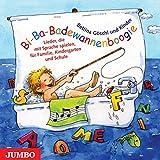 Bi-Ba-Badewannenboogie. CD: Spiel- und Bewegungslieder rund um die Sprache
