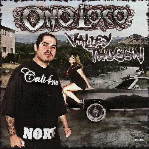 Valley Grinden (Feat. Young Loc & Mac Eazy) [Explicit]
