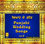 Punjabi Wedding Songs - Vol. 2 Tradition...