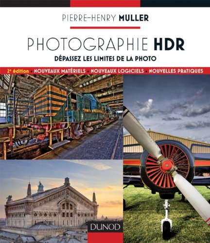 Photographie HDR - 2e edition - Dépasse...