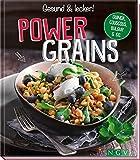 Powergrains: Quinoa, Couscous, Bulgur & Co.