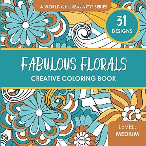 ative Coloring Book: 31 Whimsical Coloring Designs for Adults (World of Creativity Coloring Books, Band 18) ()