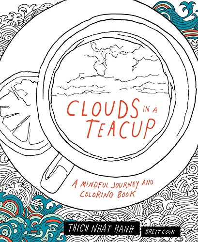 Clouds In A Teacup por Thich Nhat Hanh