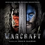Warcraft (Original Motion Picture Sou...