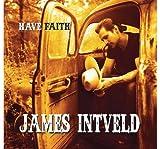Songtexte von James Intveld - Have Faith