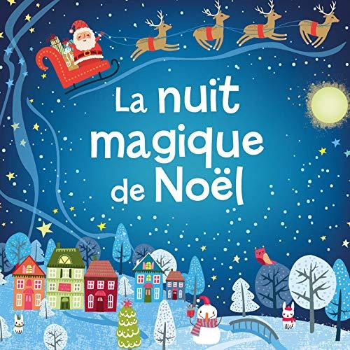 Mes petites histoires de Noël - La nuit magique de Noël par Collectif